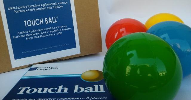 Touch Ball® un metodo per la consapevolezza corporea